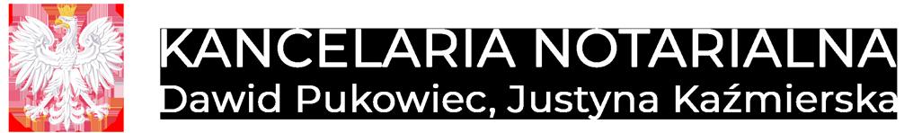 Kancelaria Notarialna - Dawid Pukowiec, Justyna Kaźmierska